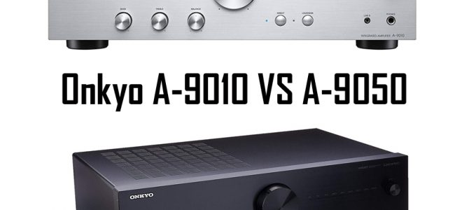 Onkyo A-9010 vs A-9050