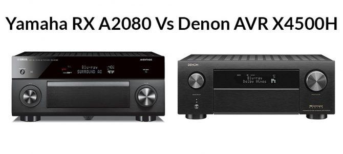 Yamaha RX A2080 Vs Denon AVR X4500H